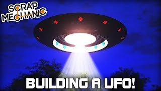 Building a UFO with a Tractor Beam! (Scrap Mechanic Live Stream)