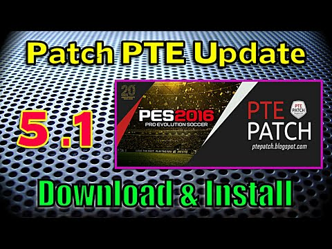 [PES 2016] Patch PTE 5.1 Update: Download + Install ( + Unlock Extra Team)