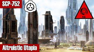 SCP-752 Altruistic Utopia | Keter class | k-class scenario scp - Eastside Show