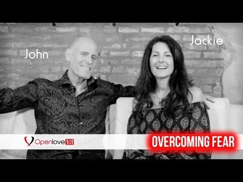 Overcoming Fear in Open Relationships (A Different POV)