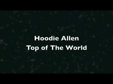 Hoodie Allen: Top of The World Lyrics