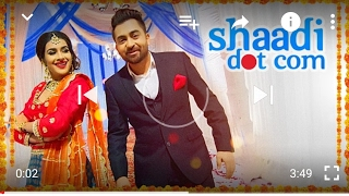 """Sharry Mann"" SHAADI DOT COM (Official Song) Latest Punjabi Songs 