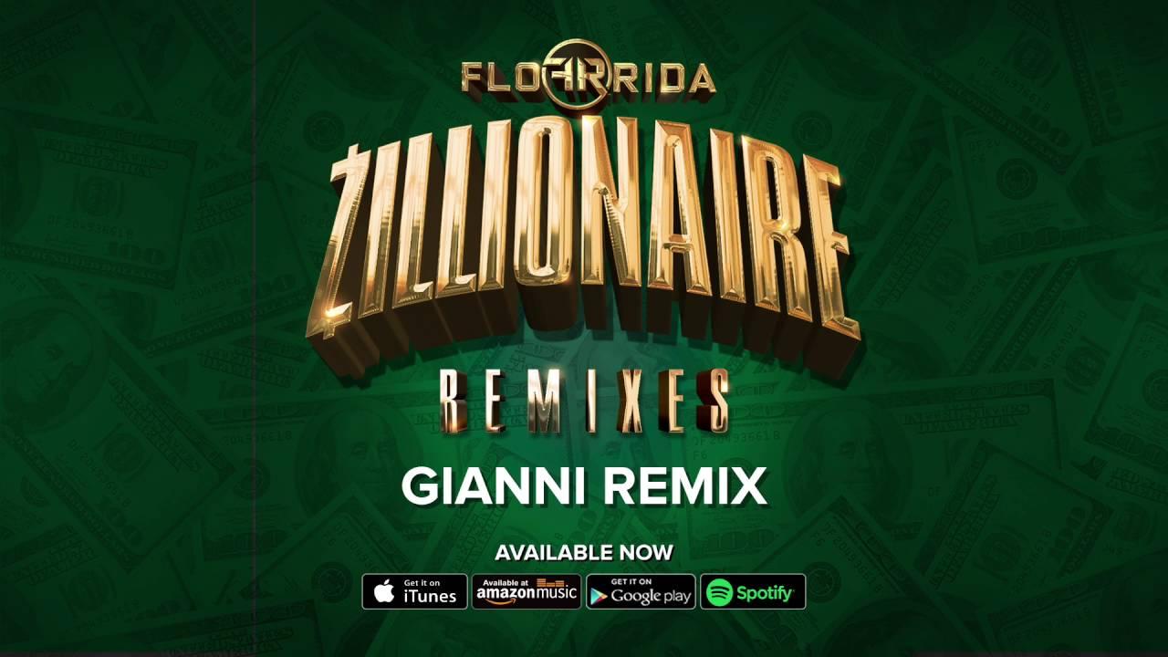 flo-rida-zillionaire-gianni-remix-flo-rida