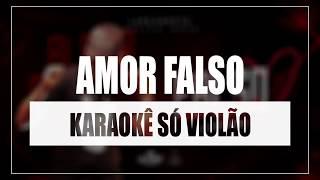 Baixar Aldair Playboy - Amor Falso | Karaokê Só Violão