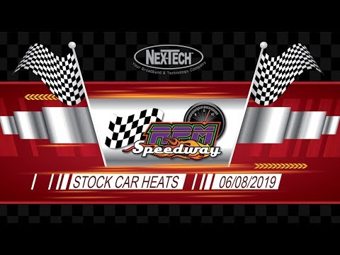 RPM Speedway Stock Car Heats 6-08-19. - dirt track racing video image