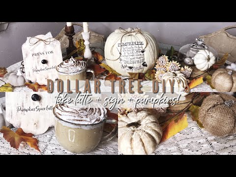 FALL DOLLAR TREE DIY'S! | Fake Latte + Sign and Farmhouse Pumpkins!