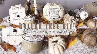 FALL DOLLAR TREE DIY'S! | Fake Latte + Sign and Farmhouse Pumpkins!