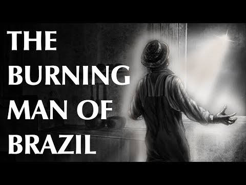 The Burning Man Of Brazil