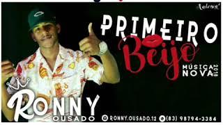 Baixar RONNY OUSADO- PRIMEIRO BEIJO-(Hits do funk)
