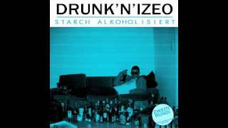 drunk n izeo heb din drink id luft