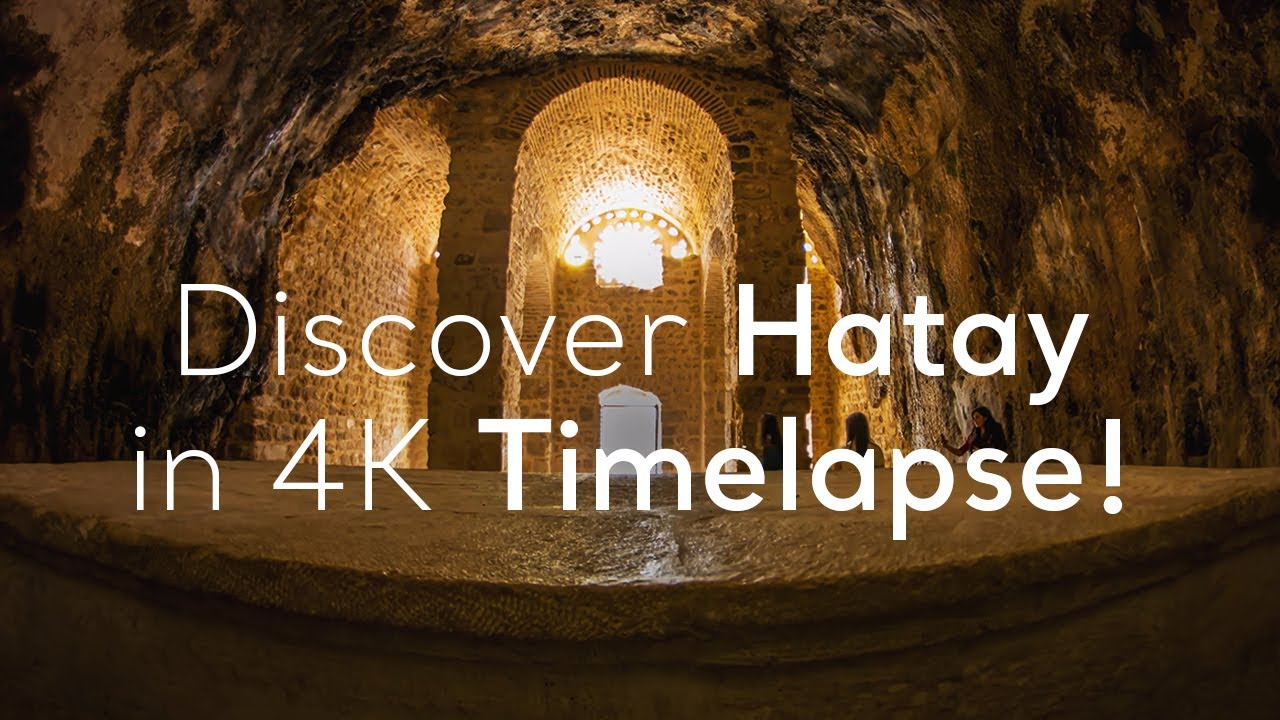 Go Turkey - Discover Hatay in 4K Timelapse!