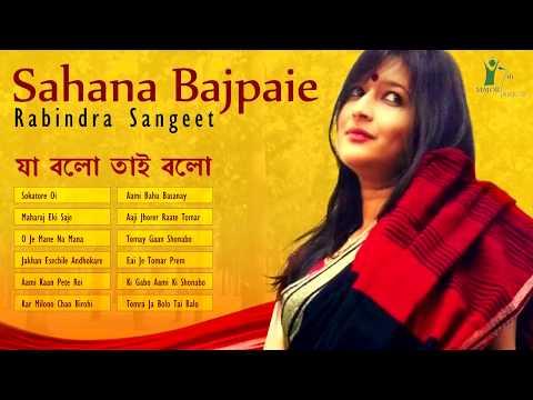 Best of Sahana Bajpaie | Rabindra Sangeet | Love Songs of Rabindranath Tagore