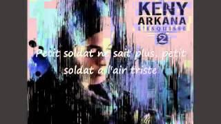 Keny Arkana   Petit Soldat