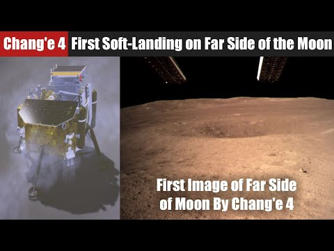 China Chang'e 4 Successfully Touches Down , First Soft-Landing on Far Side of the Moon China's robotic