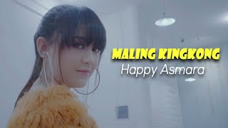 Download Lagu Happy Asmara - Maling Kingkong (Official Music Video) mp3