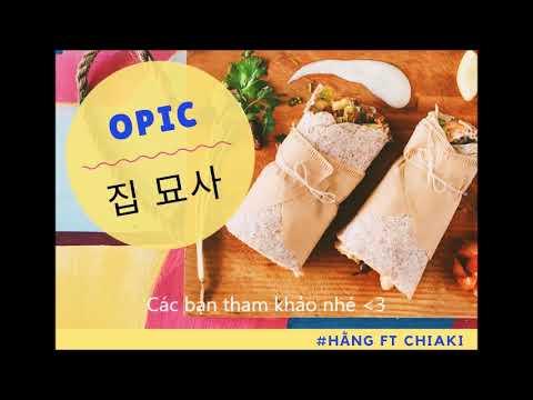 OPIc tiếng Hàn || Ghi âm Miêu tả Nhà