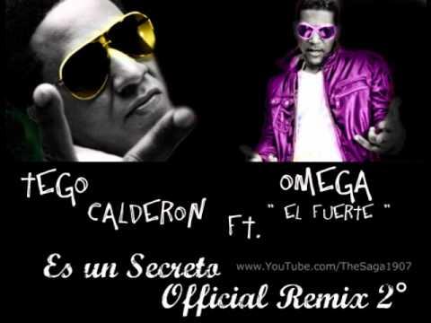 """Tego Calderon Ft. Omega """"El Fuerte"""" – Es Un Secreto (Official Remix 2°)"""