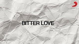 Ardhito Pramono - Bitterlove | Behind The Lyrics