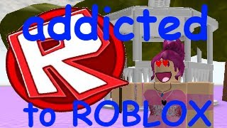I'm Addicted to ROBLOX - bad roblox movies