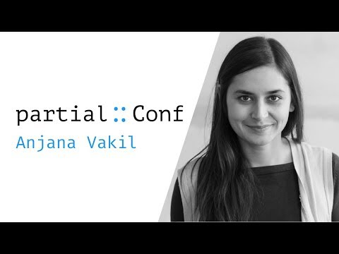 Immutable Data Structures for Functional JS – Anjana Vakil – PartialConf 2017