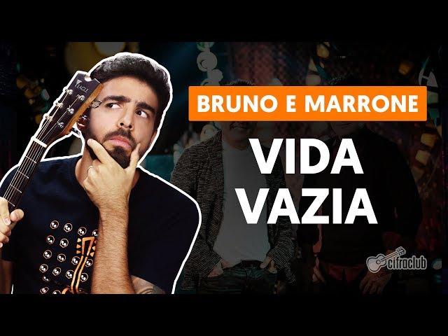 VIDA VAZIA - Bruno e Marrone (versão simplificada) | Como tocar no Violão