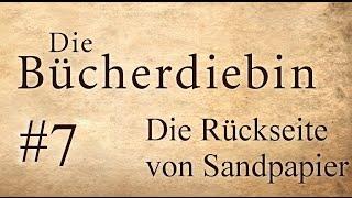 Die Bücherdiebin, Kapitel 6: Die Rückseite von Sandpapier | Hörbuch [UNGEKÜRZT] #7