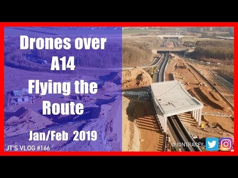 Drones over A14 - Flying the Route- Jan/Feb 2019