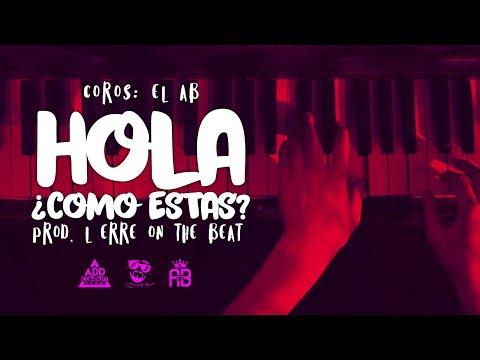 HOLA ¿COMO ESTAS? | INSTRUMENTAL RAP ROMANTICO CON CORO / USO LIBRE / PIANO GUITAR / BASE 2017