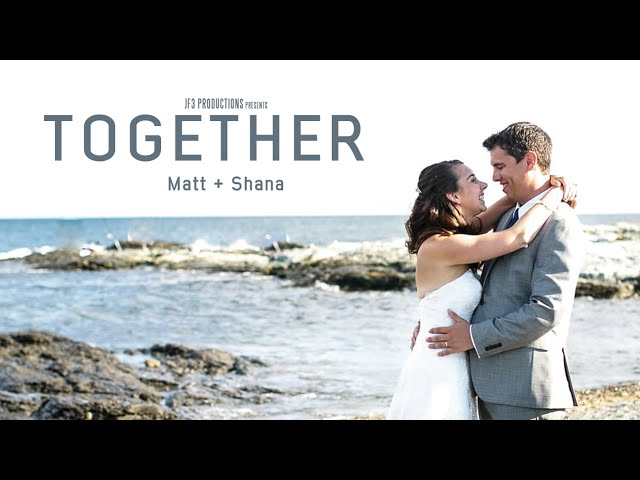 "Matt + Shana | ""Together"" (HD)"