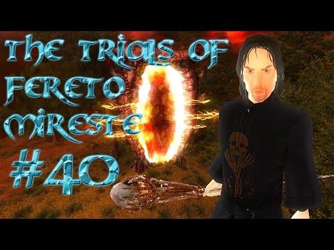 The Trials of Fereto Mireste Episode 40