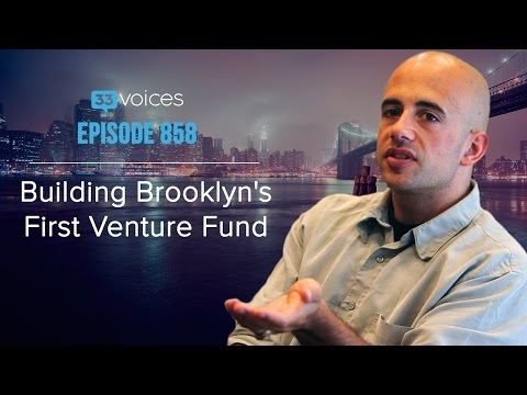 Ep 858 | Building Brooklyn's First Venture Fund with Charlie O'Donnell