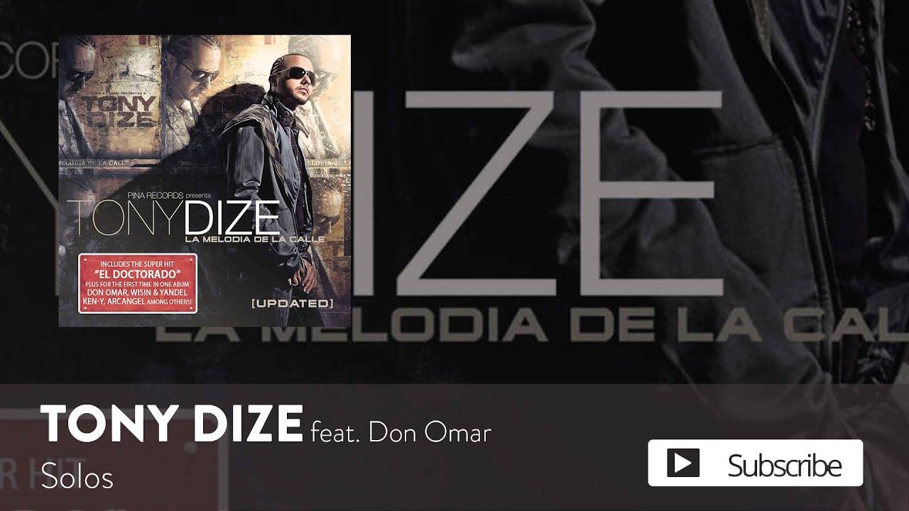 Tony Dize - Solos ft. Don Omar [Official Audio]