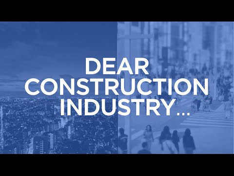 Dear Construction Industry | The B1M