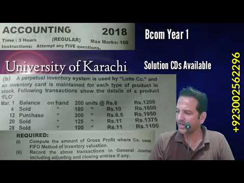 Perpetual Inventory System, Bcom Part 1, Year 2018, Karachi University, Bcom Past Papers Solutions