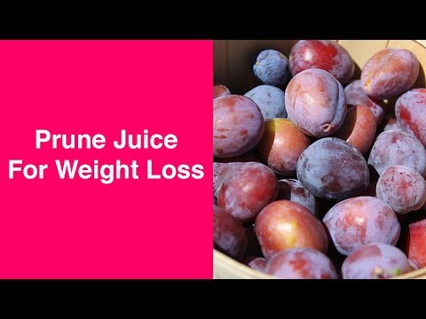 Prune Juice Weight Loss: Fact Or Fiction?