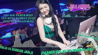 Download PAMER BOJO VS KORBAN JANJI   DJ NGEBASS PALING ENAK SEDUNIA