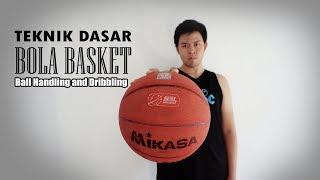 TEKNIK DASAR BOLA BASKET ball handling and dribble