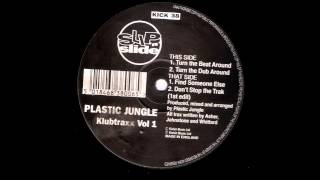 PLASTIC JUNGLE - Turn The Beat Around (1991)