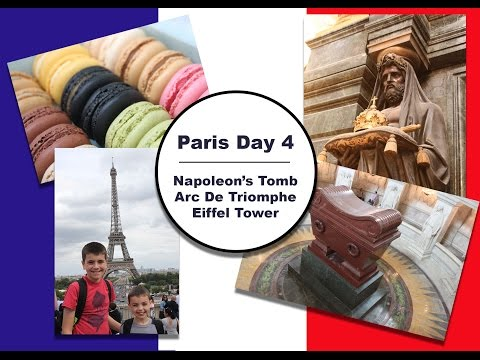 France Travels || Day 4 || Napoleon's Tomb/Arc de Triomphe/Tour Eiffel