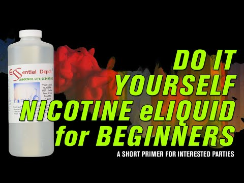 DIY Nicotine eLiquid for Beginners – Everything you need to know + a shopping list! Do It Yourself!