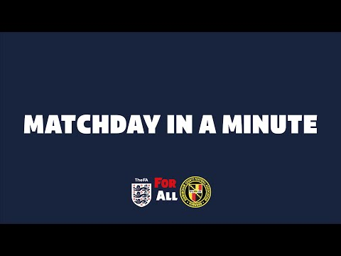 MATCHDAY IN A MINUTE: SATURDAY VASE COMPETITION FINAL 2019