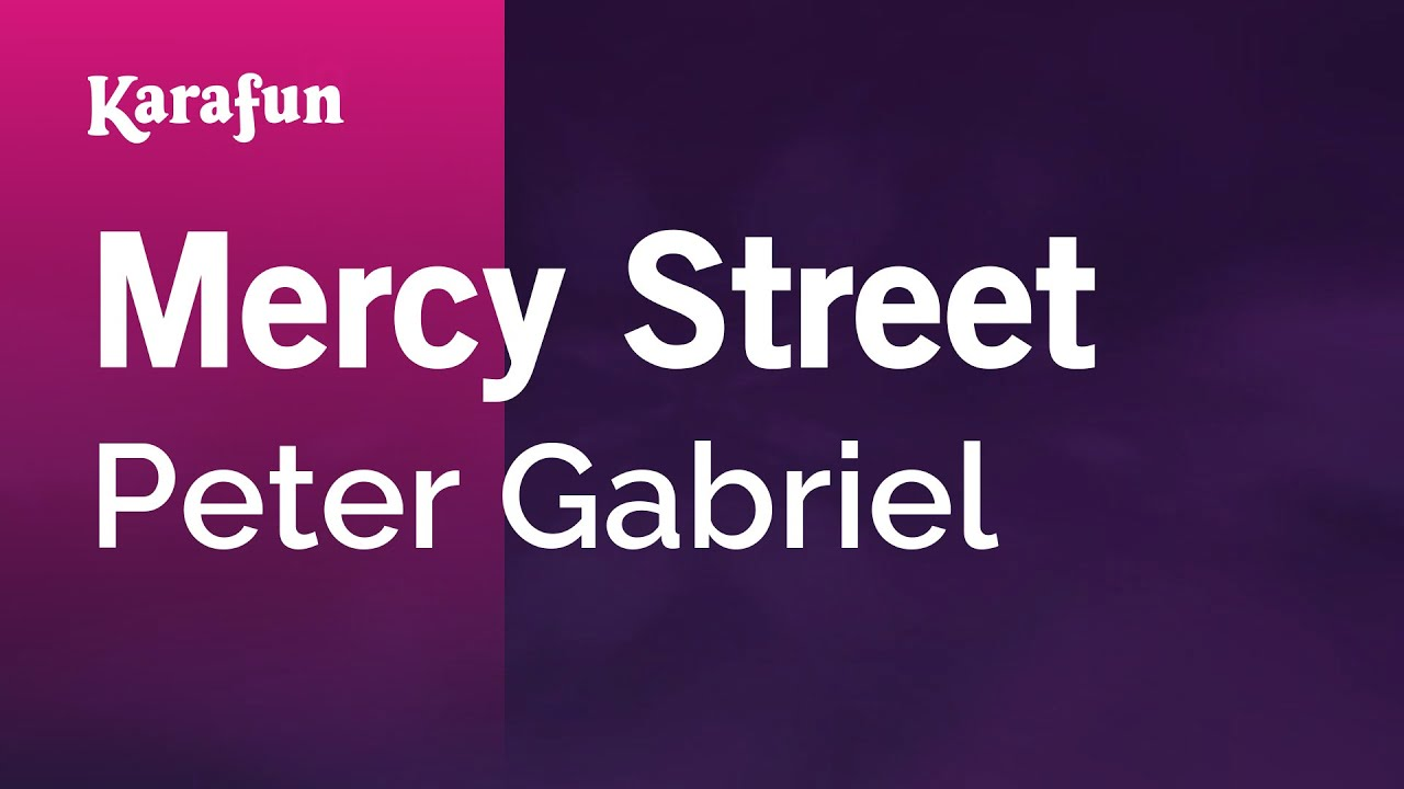 peter gabriel mercy street перевод