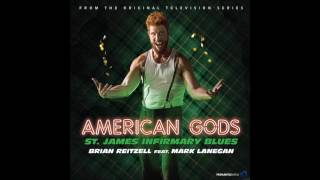 "Brian Reitzell & Mark Lanegan - ""St. James Infirmary Blues"" (American Gods OST)"