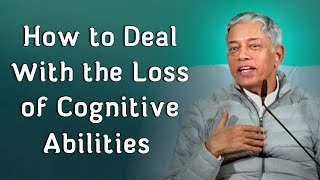 How to Deal With the Loss of Cognitive Abilities