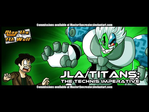 March of the Titans: JLA/Titans: The Technis Imperative - Atop the Fourth Wall