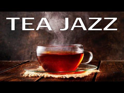 Relaxing Tea Jazz - Elegant Intrumental JAZZ Music For Work,Study,Reading