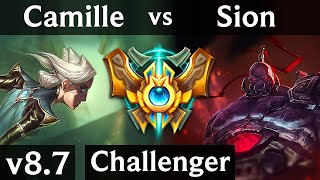 CAMILLE vs SION (TOP) /// Korea Challenger /// Patch 8.7