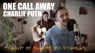 Video Charlie Puth - One call away (traduction en francais) COVER download MP3, 3GP, MP4, WEBM, AVI, FLV Januari 2018