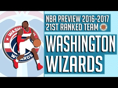 Washington Wizards | 2016-17 NBA Preview (Rank #21)