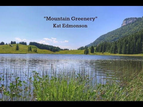 Mountain Greenery (Lyrics) - Kat Edmonson